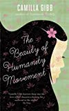 Front cover for the book The Beauty of Humanity Movement by Camilla Gibb