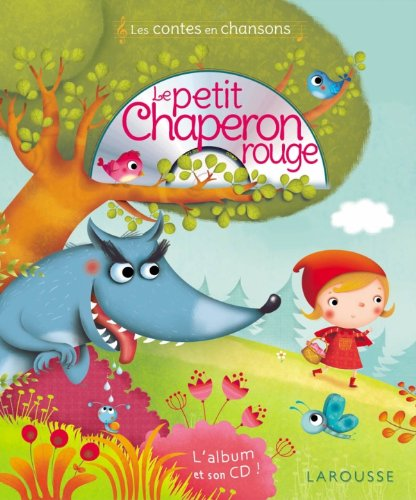 Le Petit Chaperon rouge - French edition of Little Red Riding Hood