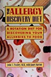 The Allergy Discovery Diet, John E. Postley, 038524682X