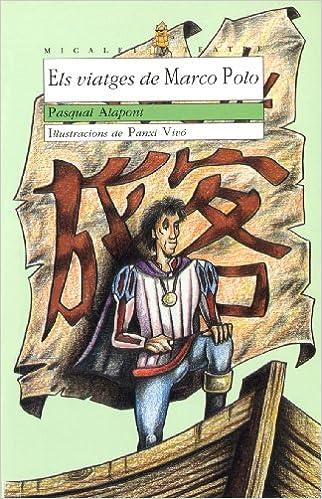 Descarga gratuita de libros Els viatges de Marco Polo (EL MICALET ...