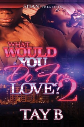 What Would You Do For Love 2 pdf