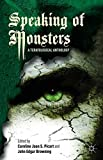 img - for Speaking of Monsters: A Teratological Anthology book / textbook / text book