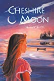 img - for Cheshire Moon by Nancy Butts (1996-07-17) book / textbook / text book