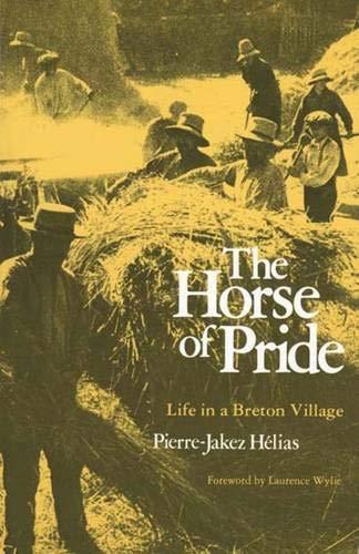 - Horse of Pride: Life in a Breton Village