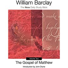 Gospel of Matthew, Vol. 2 (New Daily Study Bible)