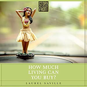How Much Living Can You Buy? Audiobook