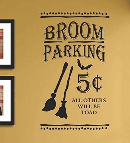 Broom Parking 5 cents all others will be toad halloween witch Vinyl Wall Art Decal (Funny Halloween Sayings And Phrases)