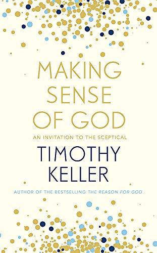 Best! Making Sense of God: An Invitation to the Sceptical K.I.N.D.L.E
