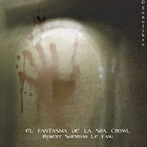 El fantasma de la señora Crawl [The Ghost of Mrs. Crawl] Audiobook
