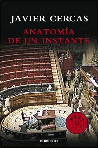 Anatomía de un instante (BEST SELLER): Amazon.es: Javier Cercas: Libros