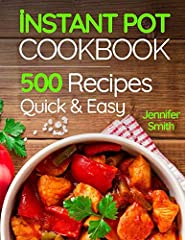 MASTER YOUR INSTANT POT!Enjoy these 500 Recipes for Any Budget. Recipes are listed step by step in a clear and understandable manner.With this cookbook, you will cook better, tastier and faster meals for yourself and your family.In this cookb...