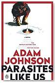 Parasites Like Us: A Novel