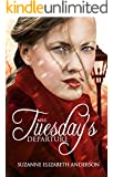 Mrs. Tuesday's Departure: A Historical Religious and Inspirational Romance Novel of World War Two