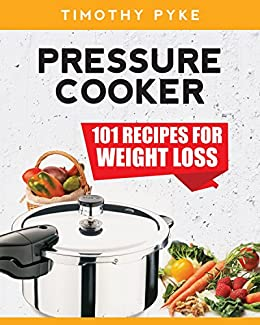 Pressure Cooker Recipes Timothy Nutrition ebook product image