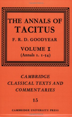 the-annals-of-tacitus-volume-1-annals-11-54-cambridge-classical-texts-and-commentaries