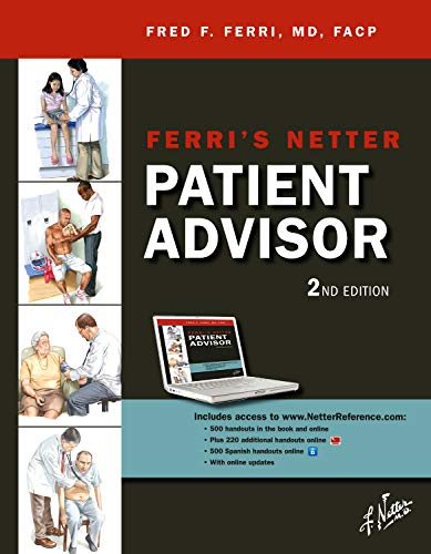 Ferri's Netter Patient Advisor: with Online Access at www.NetterReference.com, 2e (Netter Clinical Science) -  Fred F. Ferri MD  FACP, 2nd Edition, Paperback