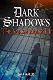 The Salem Branch by Lara Parker front cover
