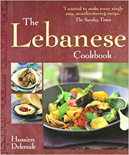The lebanese cookbook amazon hussien dekmak 9781856267649 the lebanese cookbook amazon hussien dekmak 9781856267649 books forumfinder Images