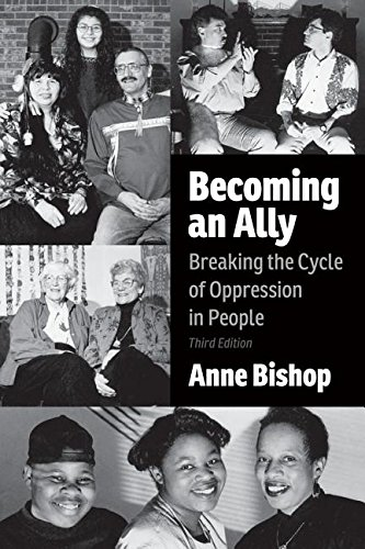 Becoming an Ally: Breaking the Cycle of Oppression in People