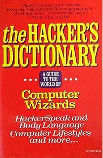 The New Hacker's Dictionary - 3rd Edition: Eric S Raymond