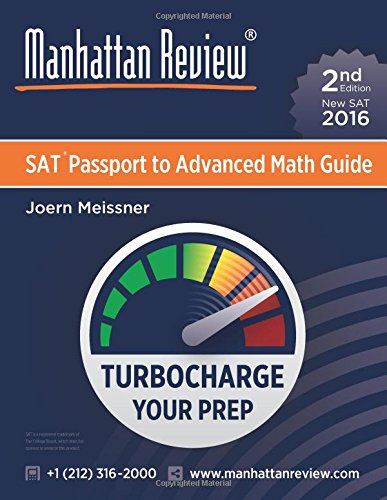 Manhattan Review SAT Passport to Advanced Math Guide [2nd Edition]: Turbocharge Your Prep