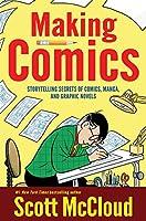 Making Comics: Storytelling Secrets Of Comics