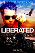Liberated: MC Romance (Steel Infidels Series Book 1)