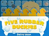 Five Rubber Duckies, Salina Yoon, 0843128070