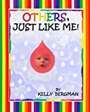 Others, Just Like Me, Kelly Bergman, 1468077856