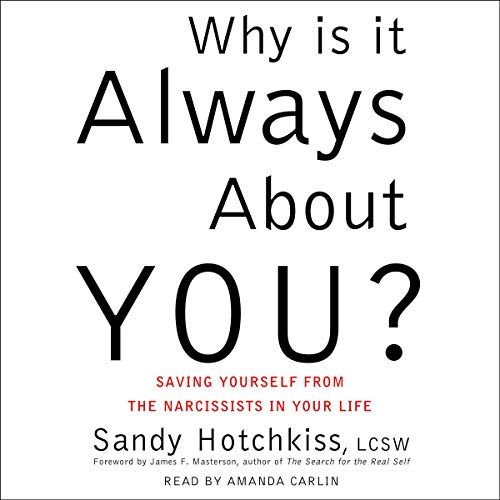 Pdf Self-Help Why Is It Always About You?: The Seven Deadly Sins of Narcissism
