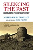 : Silencing the Past: Power and the Production of History, 20th Anniversary Edition