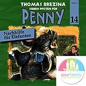 Nachhilfe für Elefanten (Sieben Pfoten für Penny 14)   Thomas Brezina