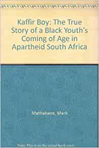South Africa, coming of age under apartheid