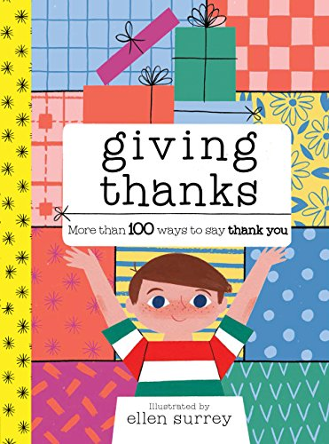 Giving Thanks: More than 100 ways to say thank you