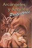 Arcangeles y Angeles Protectores, EPOCA, 9706275894