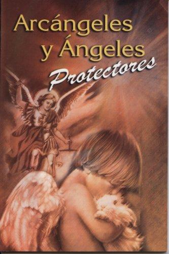 Arcangeles y angeles protectores (RTM Ediciones) (Spanish Edition) [EPOCA] (Tapa Blanda)