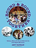 Round and Round Together, Amy Nathan, 1589880714