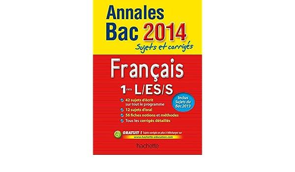 Annales Bac 2014 sujets et corrigés - Français 1res L/ES/S Annales du Bac: Amazon.es: Éric Le Grandic, Isabelle De Lisle: Libros en idiomas extranjeros
