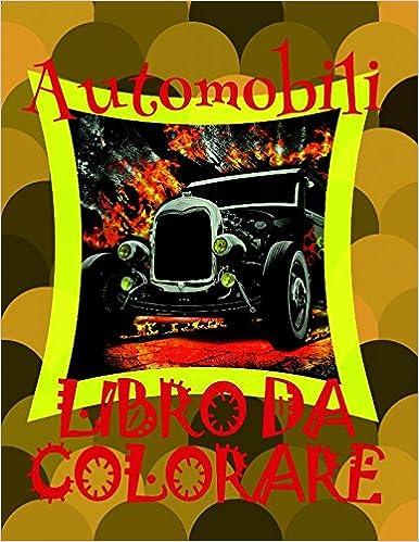 Amazoncom Automobili Libro Da Colorare Disegni Da