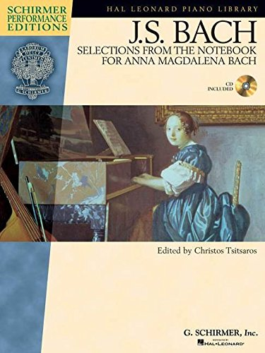 Book Bach Anna Magdalena (J.S. Bach - Selections from The Notebook for Anna Magdalena Bach (Hal Leonard Piano Library : Schirmer Performance Editions))
