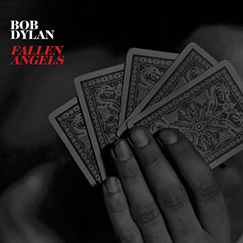 Fallen Angels (2016) (Album) by Bob Dylan