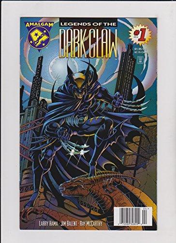 Legends Dark Claw - Legend of the Dark Claw (Amalgam, No.1)