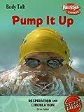 Pump It Up, Steve Parker, 1410926699