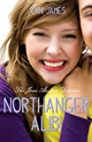 Northanger Alibi (Jane Austen Diaries)