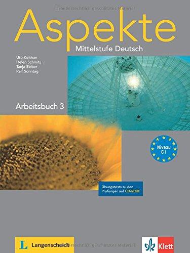 Aspekte 3: Arbeitsbuch und Übungstests auf CD-ROM