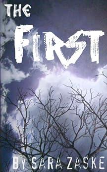 The First by [Zaske, Sara]