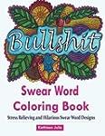 Swear Word Coloring Book: Coloring Bo...