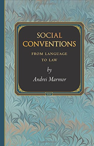 Social Conventions: From Language to Law (Princeton Monographs in Philosophy)