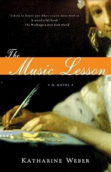 The Music Lesson: A Novel by [Weber, Katharine]