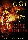 Le Ciel pour Enfer par Cordelles